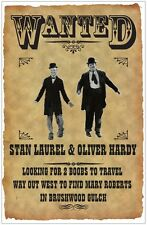 LAUREL & HARDY WANTED POSTER # 3. 11X17. WAY OUT WEST. BRUSHWOOD GULCH.