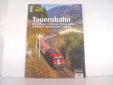 Tauernbahn - Eisenbahn Journal Heft - aus der Serie Bahnen und Berge - 1/2018