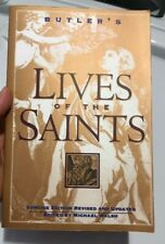 Butler's Lives of the Saints: Concise Edition - One Saint each day of the Year !