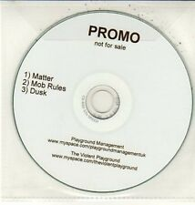 (DD11) The Violent Playground, Matter / Mob Rules / Dusk - DJ CD