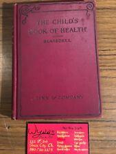 "1895 - ""THE CHILD'S BOOK OF HEALTH"" -Blaisdell, M.D. - GINN & CO."
