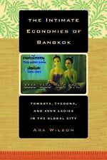 The Intimate Economies of Bangkok: Tomboys, Tycoons, and Avon Ladies in the Glob