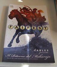Fairest . fables presenta Il ritorno del Maharaja