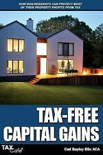 Tax-Free Capital Gains : How Non-Residents Can Protect Most of Their Property...