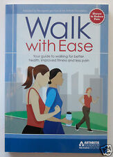 WALK WITH EASE: Guide to Better Health, Improved Fitness, Less Pain, ARTHRITIS