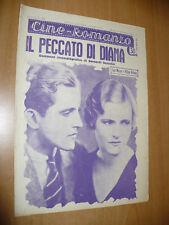 CINEMA CINE-ROMANZO N.201 1931 IL PECCATO DI DIANA LOIS MORAN PHILIPS HOLMES