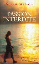 PASSION INTERDITE / Susan WILSON