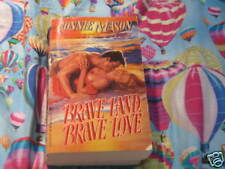 Brave Land, Brave Love by Connie Mason