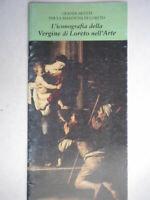 l'iconografia della vergine di loreto nell'arte artisti ancona marche viaggi