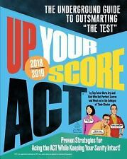 UP YOUR SCORE: ACT, 2018-2019 ED BRAND NEW