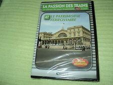 """DVD NEUF """"LA PASSION DES TRAINS VOL 47 - LE PATRIMOINE FERROVIAIRE"""" SNCF"""