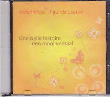 Alderliefste&Paul de Leeuw-Une Belle Histoire Promo cd single