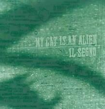 My Cat Is An Alien - Il Segno New Cd