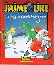 La hotte magique du Père Nono CRAIPEAU  J'aime Lire * revue n° 179 * 1991 * Noël