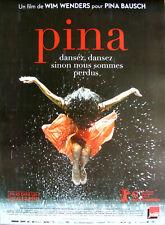 PINA Affiche Cinéma ORIGINALE ROULEE 53x40 cm Movie poster Wim Wenders DANSE