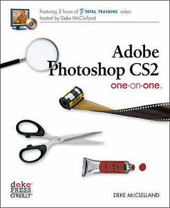 Adobe Photoshop CS2 One-on-One by Deke McClelland (RRP £39.95)