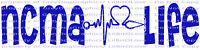 NCMA Life Vinyl Decal Heartbeat National Certified Medical Assistant Sticker Car