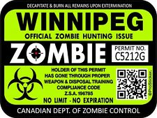 "Canada Winnipeg Zombie Hunting License Permit 3""x 4"" Decal Sticker 1322"