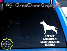 I Love My American Staffordshire Terrier - Vinyl Decal Sticker / Color Choice