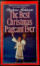 BEST CHRISTMAS PAGEANT EVER By Robinson ~ Nice Softcover Children's Chapter Book