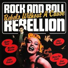 Various Artists - Rock and Roll Rebellion: Rebels Without a Cause (CD, Jun-2006)