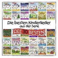 Die besten Kinderlieder aus der Serie Die 30 Besten  - CD neu & eingeschweisst!