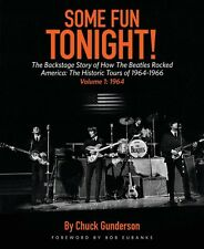 Some Fun Tonight!: The Backstage Story of How the Beatles Rocked Ameri 000160937