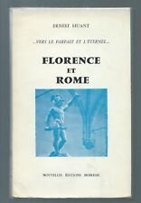 10984 - HUANT Ernest; Vers le parfait et l'éternel; Florence et Rome.