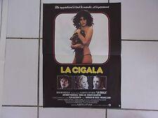affiche 52 x 39 cms  film LA CIGALA ( Alberto Lattuada Clio Goldsmith ) 1980