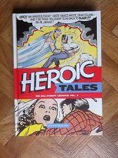 HEROIC TALES THE BILL EVERETT ARCHIVES VOL. 2 FINE  (B13)