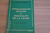 Apprentissage moteur et difficulté de la tâche / Jean Pierre Famose  / Ref C40