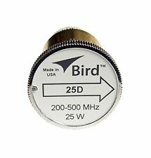 Bird 25D Plug-in Element 0 to 25 watts 200-500 MHz for Bird 43 Wattmeters