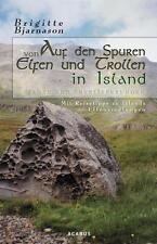 Auf den Spuren von Elfen und Trollen in Island. Sagen und Überlieferungen - Brig