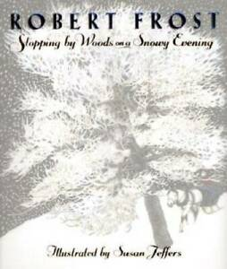 Stopping by Woods on a Snowy Evening - Hardcover By Frost, Robert - GOOD