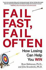 Fail Fast, Fail Often: How Losing Can Help You Win-ExLibrary
