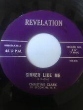 """RARE Black Gospel 45/ Christine Clark """"Sinner Like Me""""    Clean!  Hear"""