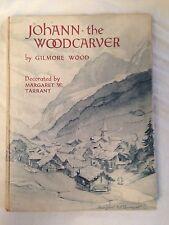 Gilmore Wood / Margaret Tarrant - Johann The Woodcarver - 1st/1st 1949 - Warne