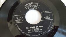"KELLY GORDON - A Phonograph Record / I'll Never Be Free 1963 R&B FUNK SOUL 7"""