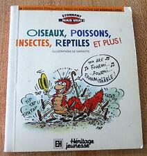 Soft Cover French Book Étonnant Mais Vrai Oiseaux Poissons Insectes Reptiles !