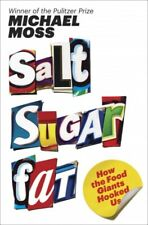 Salt Sugar Fat: How the Food Giants Hooked Us by Michael Moss [P.D.F]