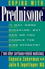 Coping with Prednisone (and Other Cortisone-Related Medicines): It May Work Mira