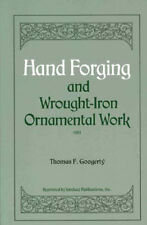 Hand Forging and Wrought-Iron Ornamental Work/forge