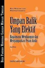Feedback That Works: How to Build and Deliver Your Message (Bahasa Indonesian) (