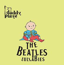 Daddy Plays The Beatles Lullabies