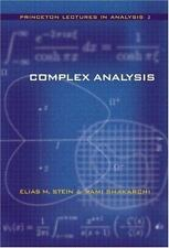 Complex Analysis (princeton Lectures In Analysis, No. 2): By Elias M. Stein, ...