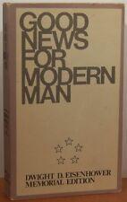 B000GR4RJ2 Good News for Modern Man Dwight D. Eisenhower Memorial Edition