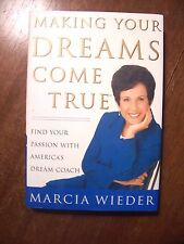Making Your Dreams Come True : Find Your Passion with America's Dream Coach...