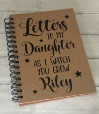 Personalised A5 Notebook: Letters To My Son Daughter (Baby Gift Diary Journal)