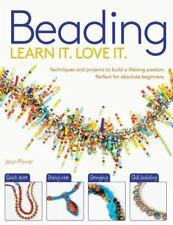 Beading: Techniques and Projects to Build a Lifelong Passion for Beginners Up L