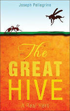 NEW The Great Hive by Joseph Pellegrino